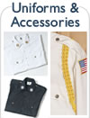 Uniforms & Accessories